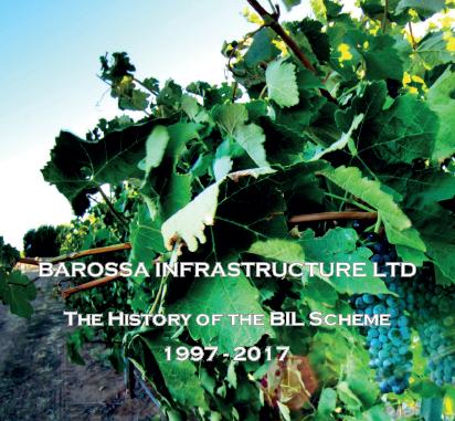 Barossa Infrastructure History of the BIL Scheme 1997-2017
